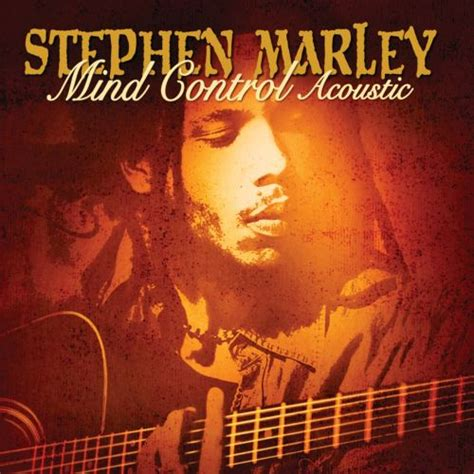 Mind Control Acoustic - Stephen Marley | Songs, Reviews